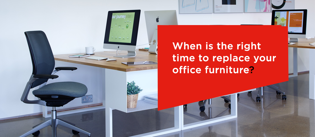 When is the right time to replace your office furniture?
